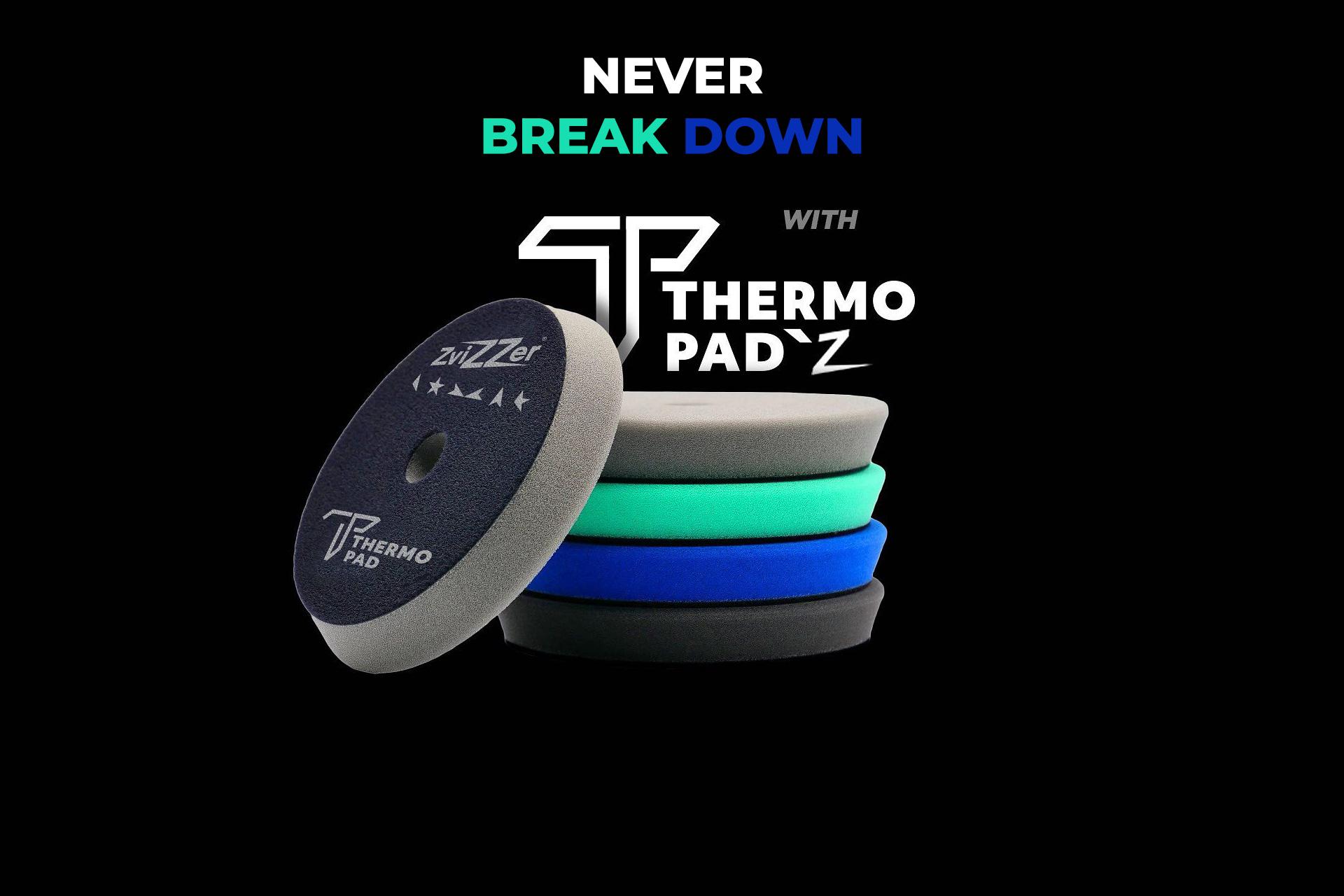 Zvizzer Thermo Pad's - Never Break Down
